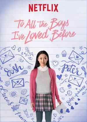 فيلم To All the Boys I've Loved Before (2018)