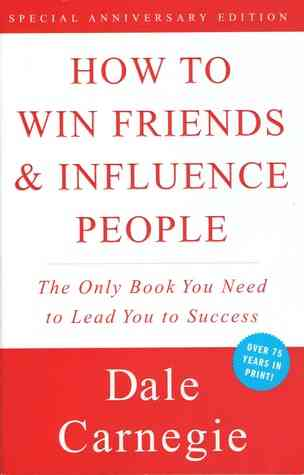 كتاب كيف تكسب الأصدقاء وتؤثر في الناس- ديل كارنيجي
