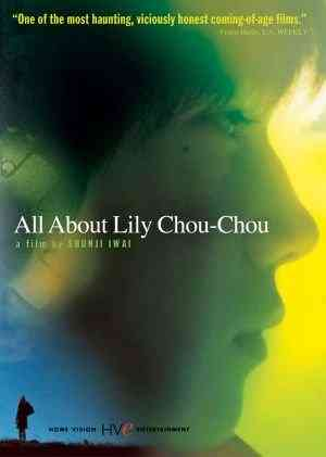 فيلم All About Lily Chou-Chou