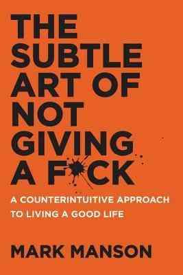 كتب تنمية بشرية كتاب The Subtle Art of Not Giving a F*ck
